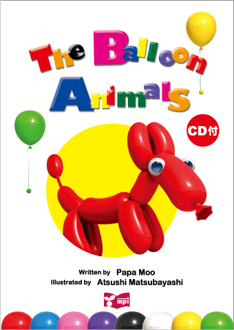 The Balloon Animals Big Book