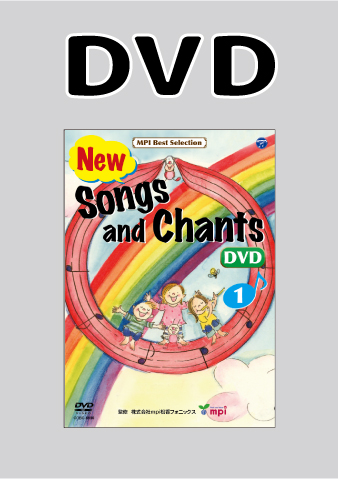 Songs and Chants 歌とチャンツ DVD 1